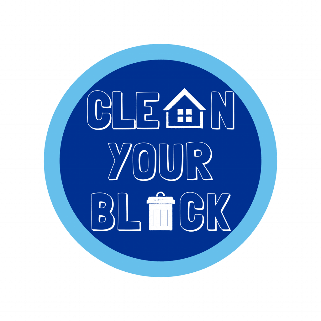 Clean Your Block